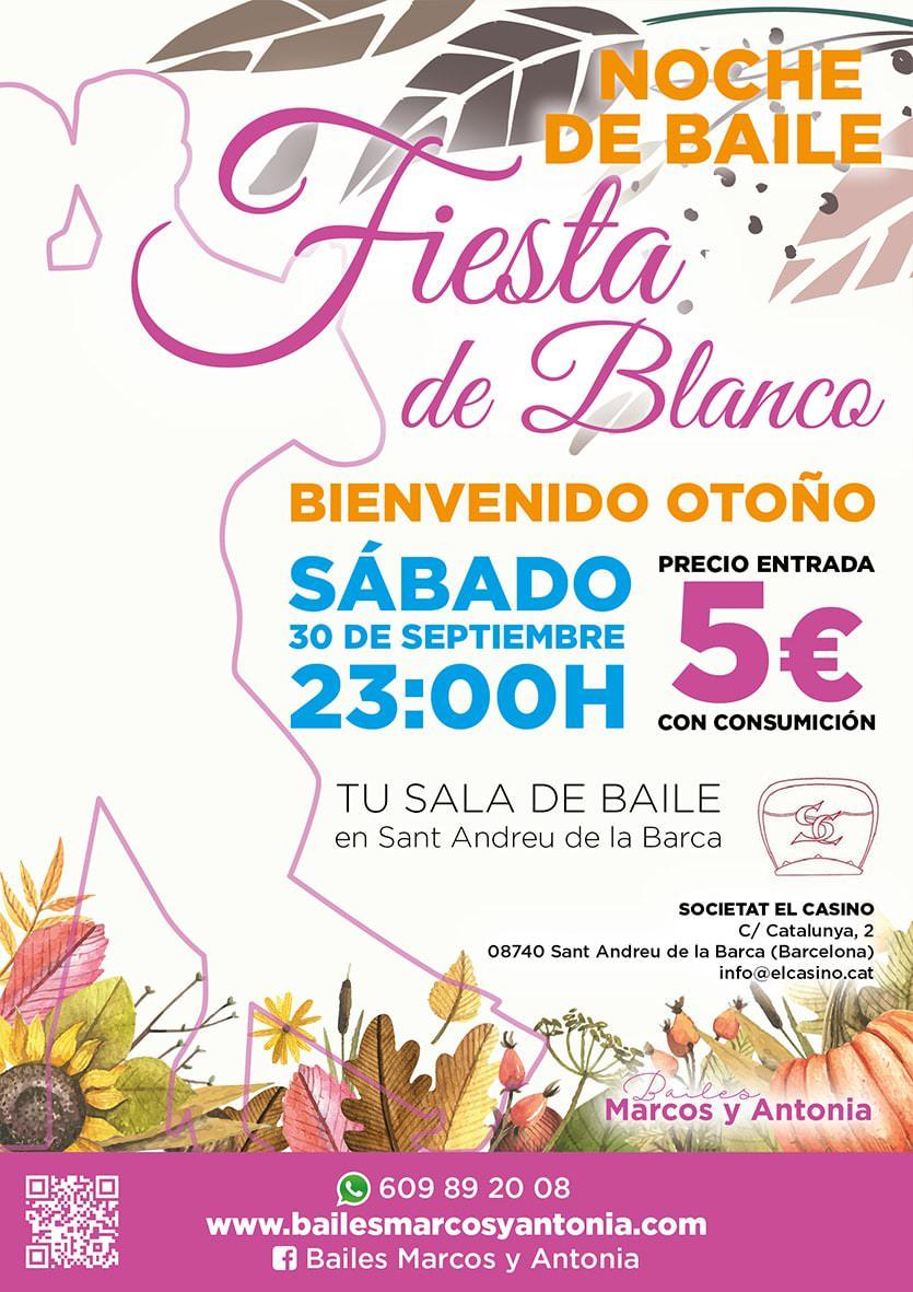 Noche de Baile - Fiesta de Blanco - Bienvenido Otoño
